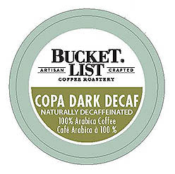 Bucket List Coffee Roastery Copa Dark Decaf