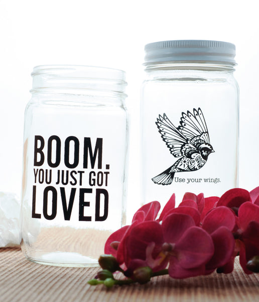 Set of 2 Mason Jars - Boom You Just Got Loved + Use Your Wings