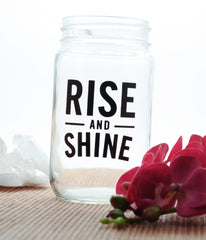 Set of 4 Mason Jars - Boom You Just Got Loved + Inhale The Good Shit, Exhale The Bullshit + Rise And Shine + Use Your Wings