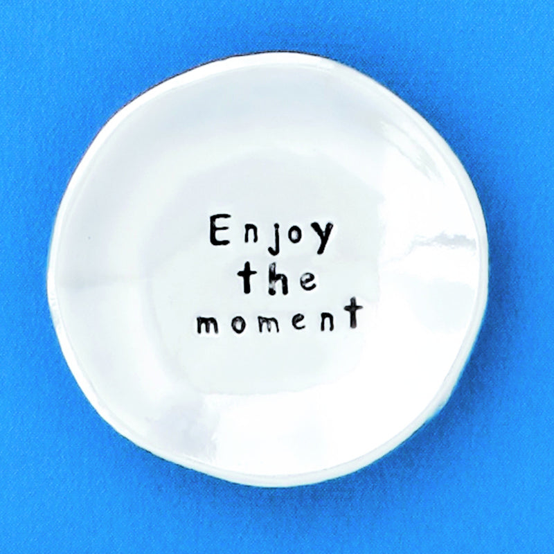 "Pewter Trinket Dish ""Enjoy The Moment"" - small"
