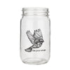 Use Your Wings Mason Jar
