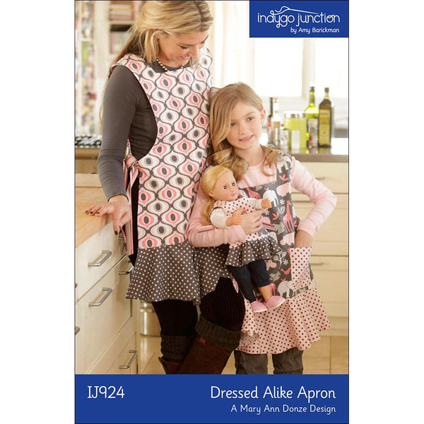 Indygo Junction - Dressed Alike Mother, Daughter, Doll Apron Patterns (paper)