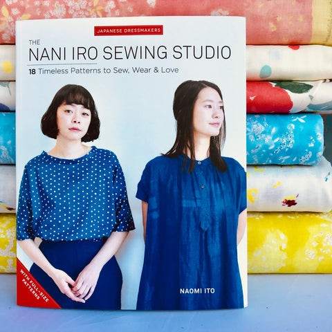 Nani Iro Sewing Studio Book including 18 Garment Patterns