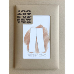 100 Acts of Sewing - Pants No. 1 Pattern (paper)