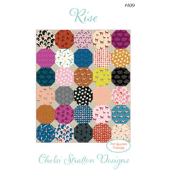 Chelsi Stratton Designs - Rise Quilt Pattern (Printed Paper)