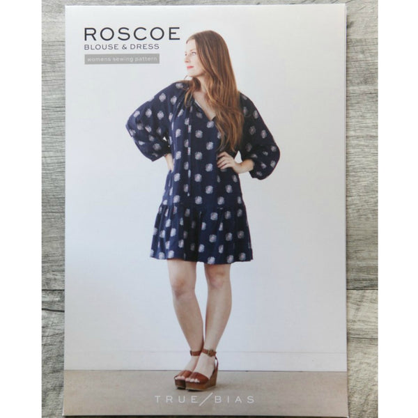 True Bias Roscoe Dress and Blouse Pattern (paper)