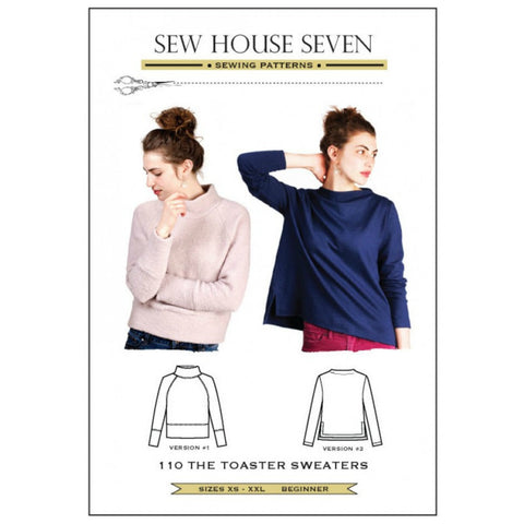 Sew House Seven - The Toaster Sweaters Pattern (paper)