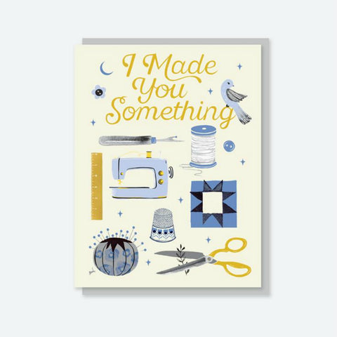 "Crafted Moon ""I Made You Something"" Sewing Things Card"