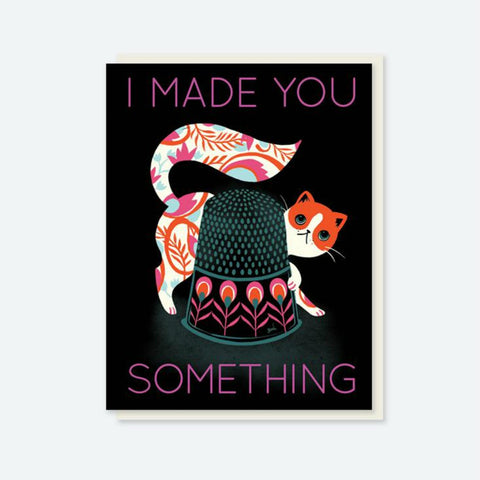 "Crafted Moon ""I Made You Something"" Thimble Cat Card"