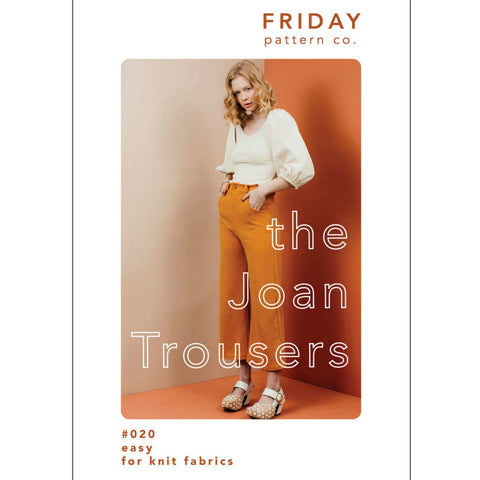 Friday Pattern Co. - Joan Trousers Pattern (paper)
