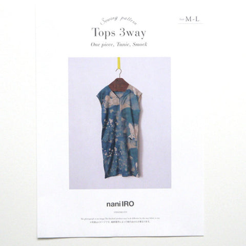 Nani Iro Japanese Sewing Pattern - Tops 3 Ways - Tunic, Dress, Blouse