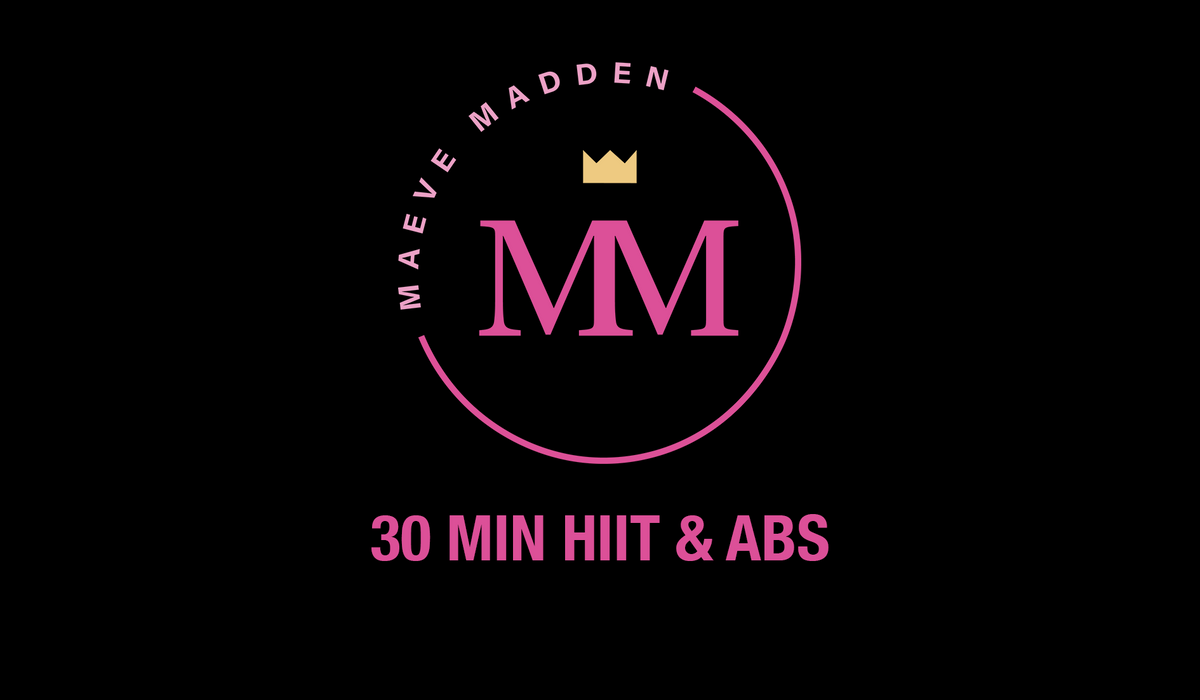 30 Min Hiit & Abs - 17th December - MaeveMadden