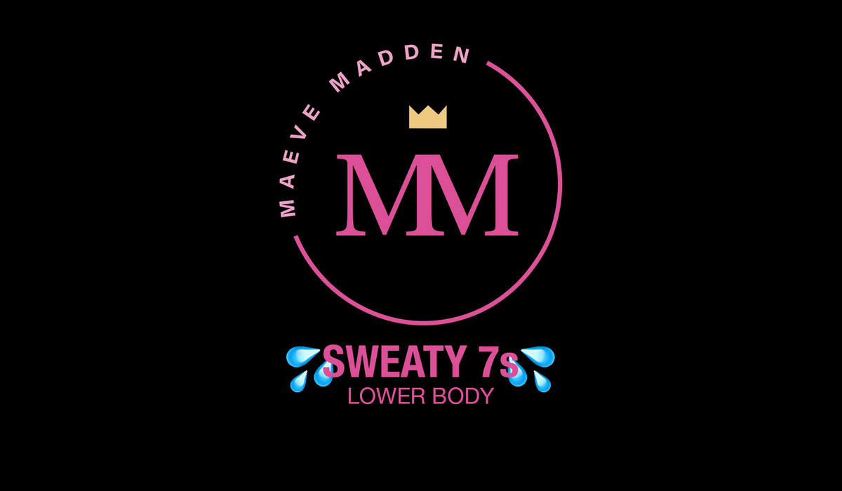 Sweaty 7s - 2nd December - MaeveMadden