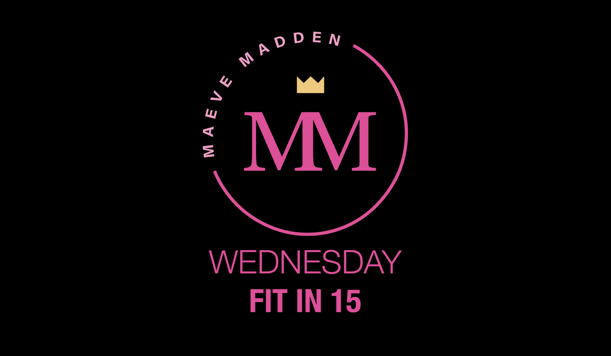 FIT IN 15 - 27th Jan (17min) - MaeveMadden