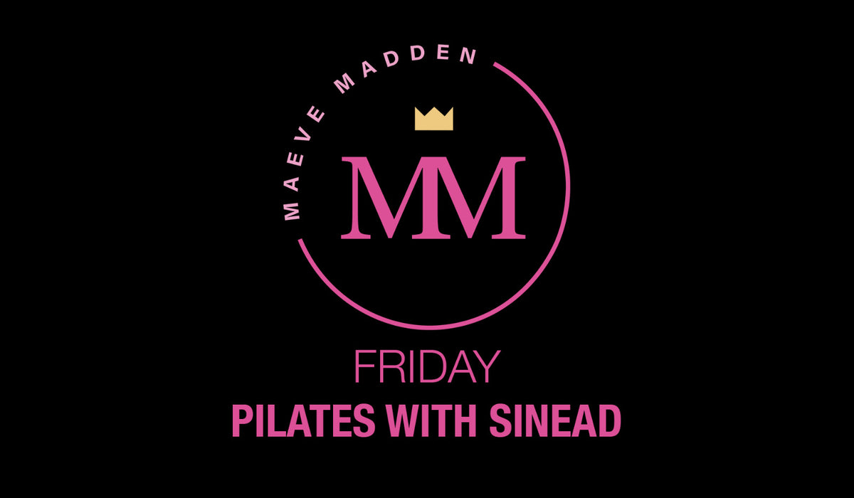 Early Bird Pilates - 23rd March (30min) - MaeveMadden