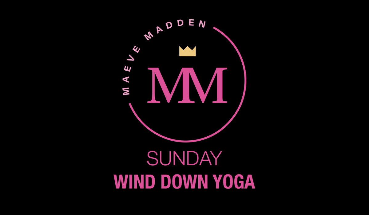 Wind Down Yoga with Esther - 11th April - MaeveMadden