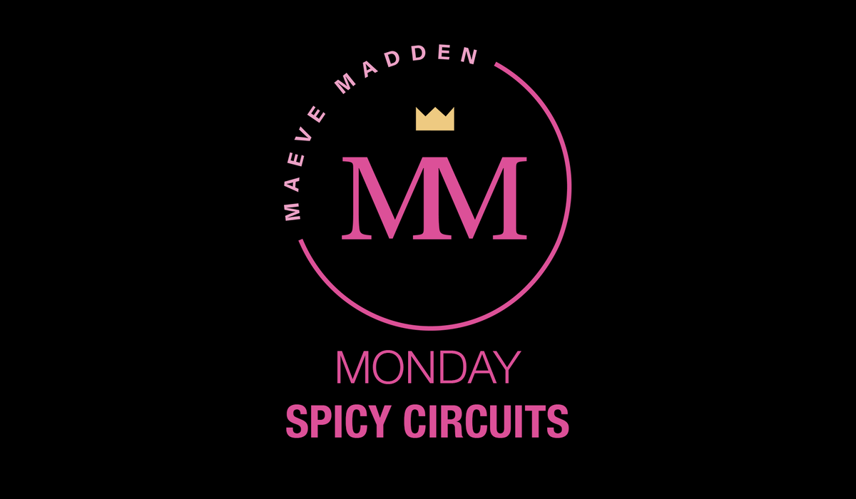 Spicy Circuits 11th Jan (30min) - MaeveMadden
