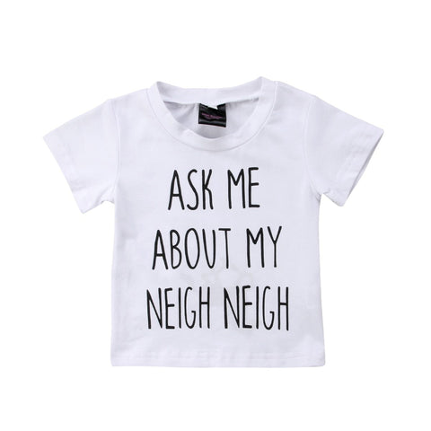 Ask Me About My Neigh Neigh Horse Tshirt - Tots Little Closet