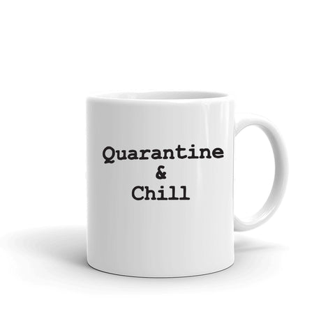 Quarantine & Chill Funny Coronavirus Covid19 Coffee Mug Inappropriate Humor - Tots Little Closet
