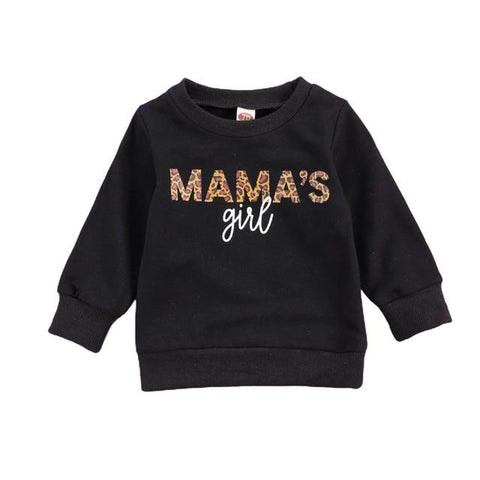 Mama's Girl Sweatshirt Black freeshipping - Tots Little Closet