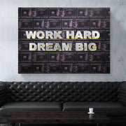 Work Hard Dream Big Art Print