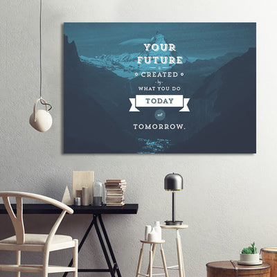 Today Not Tomorrow Inspirational Print