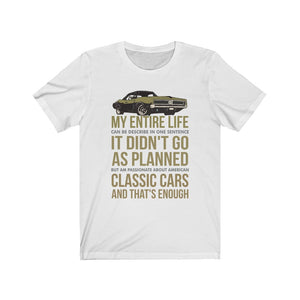 """It didn't go as Planned"" Muscle Car Lover Shirt"