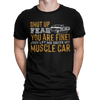 Shut up Fear! Muscle Car Lover Shirt