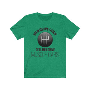 Real Men Drive Stick American Muscle Shirts