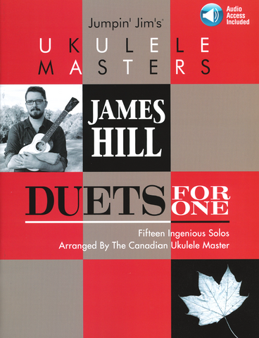 Jumpin' Jim's Ukulele Masters: James Hill, Duets for One