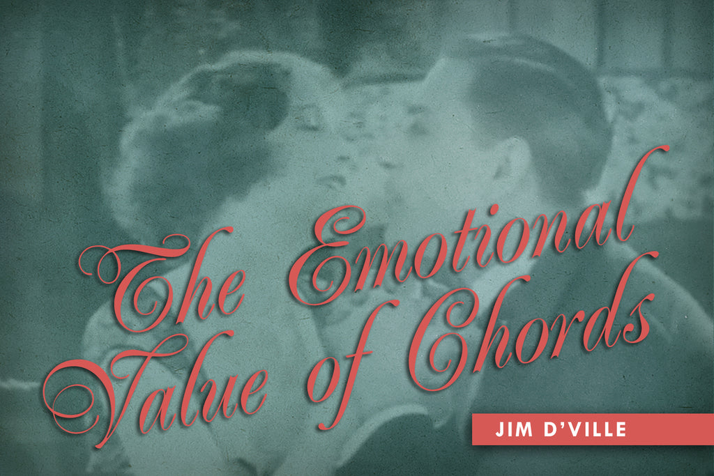 The Emotional Value of Chords by Jim D'Ville