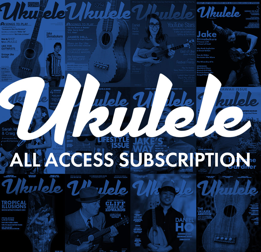 Ukulele Magazine Subscription All Access