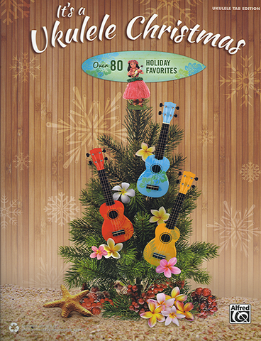 It's a Ukulele Christmas! Songbook