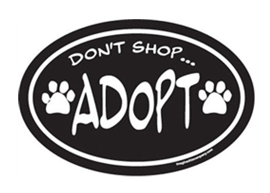 Don't Shop, Adopt Magnet