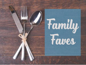 Recipe bundle: Family Faves