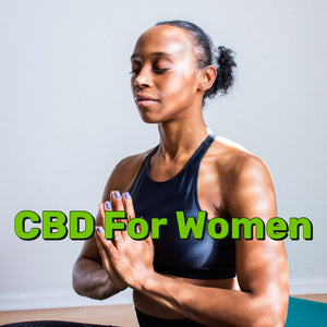 Why Every Woman Should Use CBD