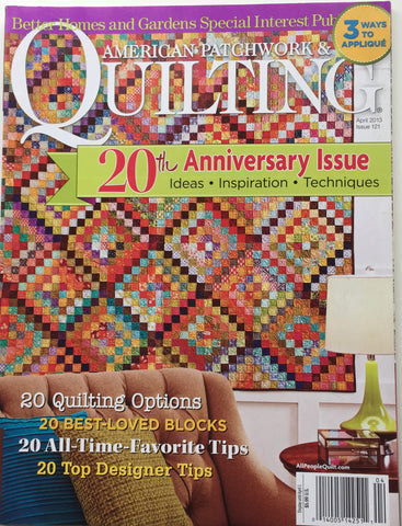 American Patchwork & Quilting April 2013 Issue 121