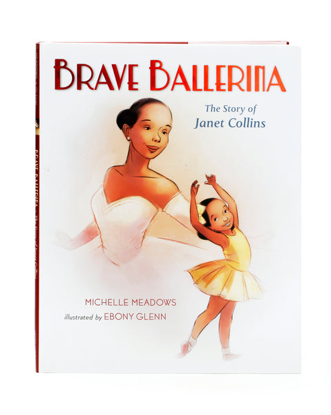 BRAVE BALLERINA - THE STORY OF JANET COLLINS