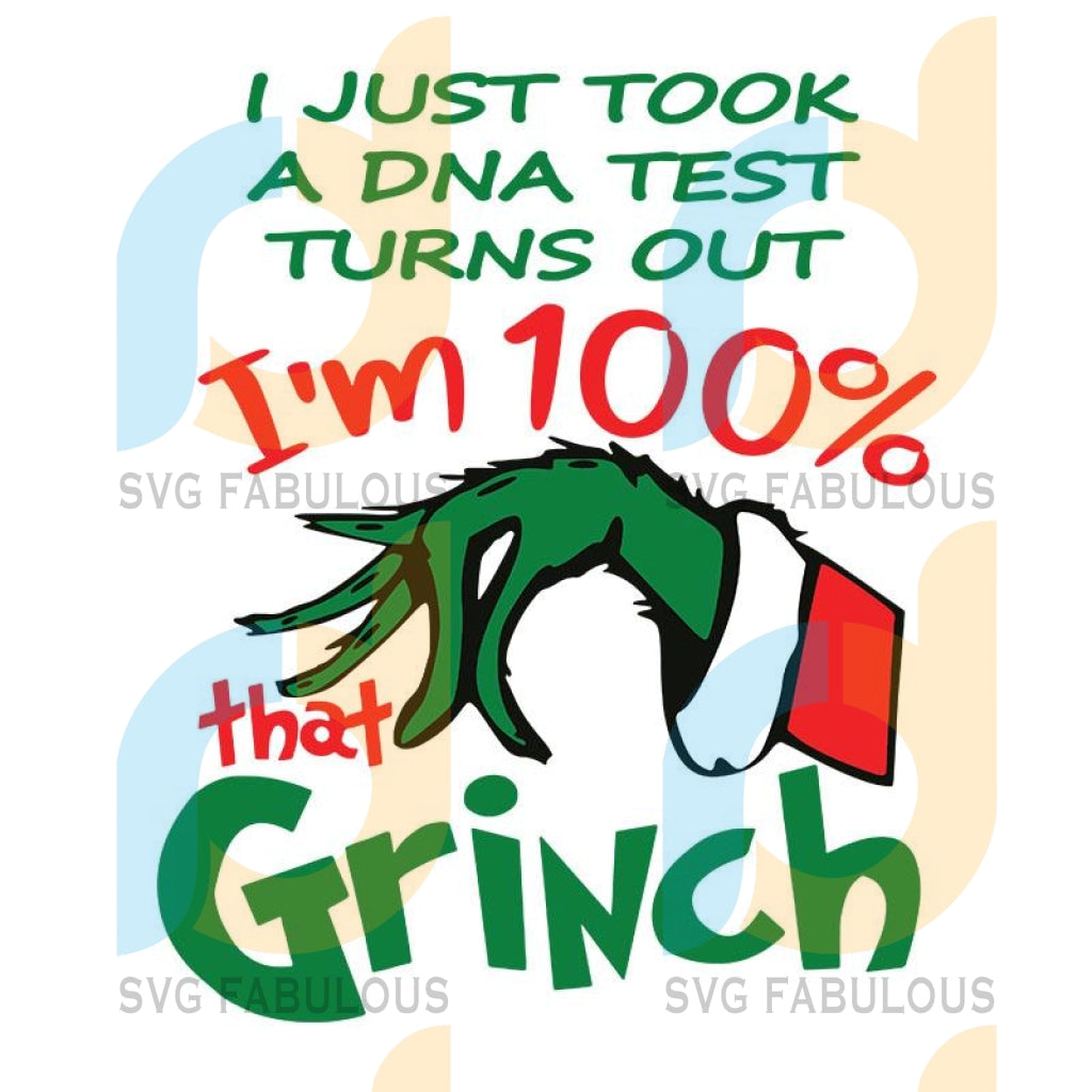 100 Percent that Grinch SVG, The Grinch Xmas Digital