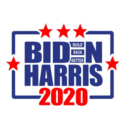 Biden Harris 2020, Build Back Better SVG , Biden Harris Svg, Biden 2020 svg, Vote Biden Svg, Build Better Svg, Harris Biden Svg, Biden 2020