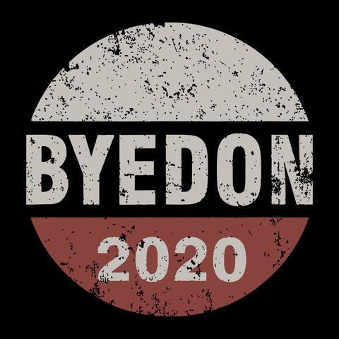 Bye Don 2020 svg, ByeDon Button svg, Funny Joe Biden svg, Anti-Trump PNG, president election, democrat campaign, 2020 president elect, party gift svg