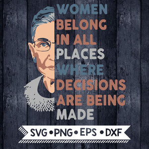 Notorious RBG Svg, Fight for the things that you care about, Ruth Bader Ginsburg, Feminism Svg, Women Rights March