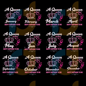 A Queen Was Born Svg Birthday Crown Butterfly Bundle 12 Month Gifts Happy Girl
