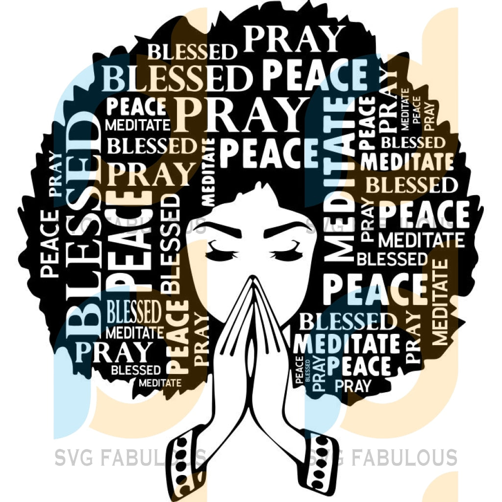 Black Woman Praying Nubian Princess Queen Afro Hair Beautiful African Female Lady Svg .eps .png