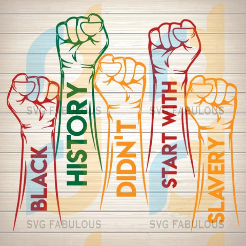Black History Didn/'t Start With Slavery SVG file instant digital download