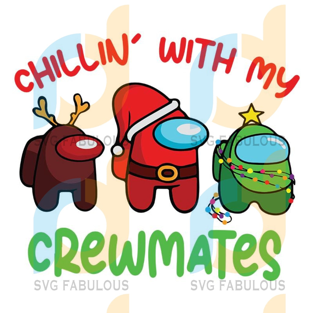 Chillin' With My Crewmates Among Us Christmas svg, Among Us Santa Reindeer Christmas Tree svg, merry xmas svg, christmas svg, christmas party, merry christmas svg