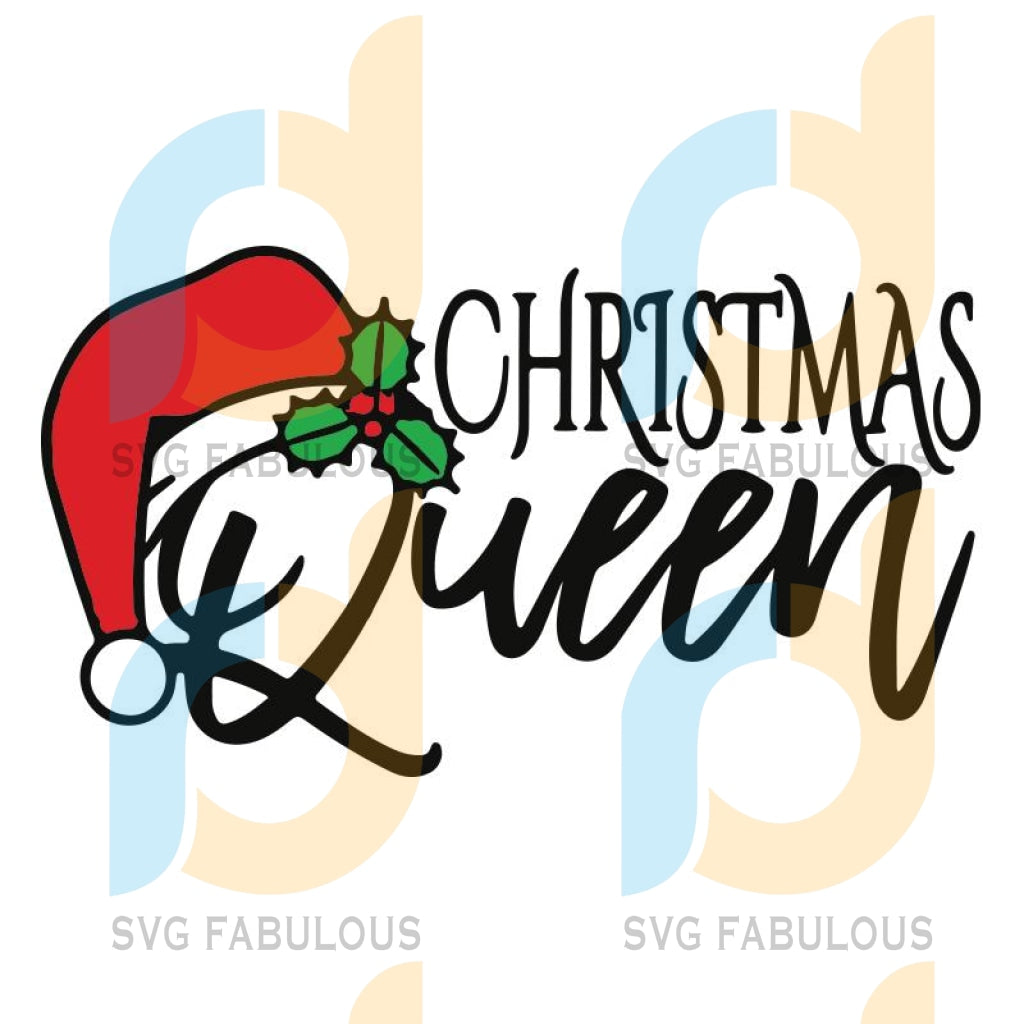 Christmas Queen SVG, Merry Christmas SVG, Queen SVG, Santa Hat SVG, Xmas Queen SVG