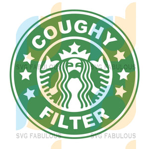 Coughy Filter svg, Coffee svg, Starbucks svg, Starbucks coffee, Starbucks Inspired, Cricut Cutting File in SVG and PNG Format for Face Masks