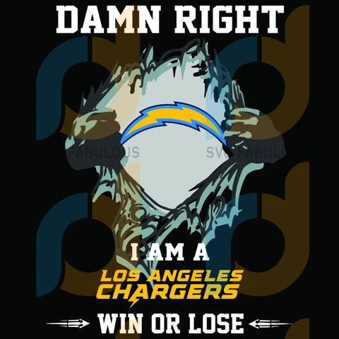 Damn Right I Am A Los Angeles Chargers Win Or Lose Svg Sport Football Team La Lovers Logo Sf 49Ers