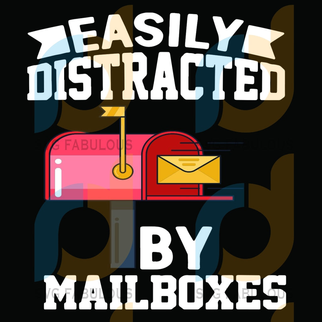 Easily Distracted By Mailboxes Svg Trending Post Office Letters Postman Carrier Vintage Gifts